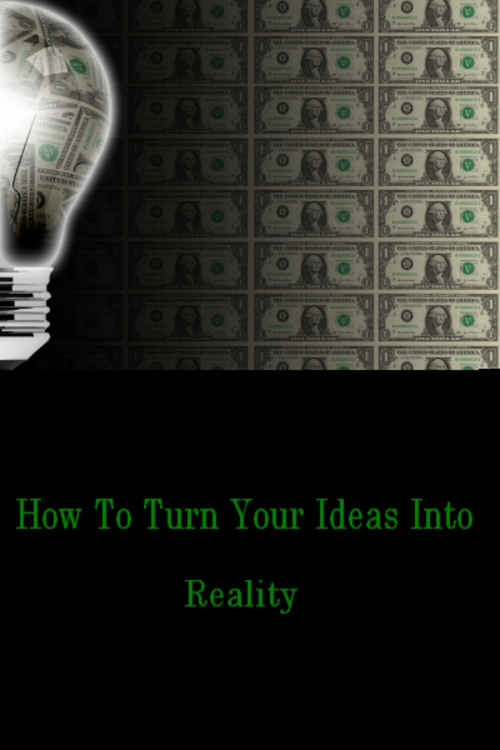 Product picture How to turn your ideas into reality ebook/ MRR